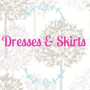 Dresses & Skirts - Any 4 dresses & skirts for 22 unless less b4 deal